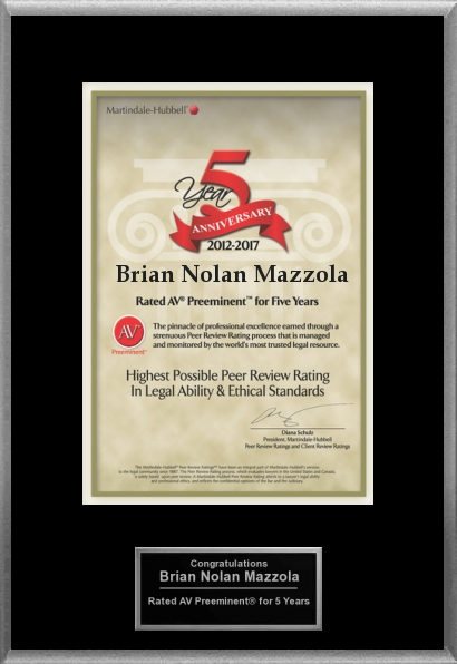 Lawyer Brian N. Mazzola Celebrates 5 Years of Highest Possible Attorney Rating